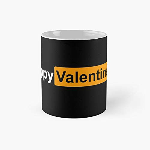 Fappy Valentine's Classic Mug - Unique Gift Ideas For Her From Daughter Or Son Cool Novelty Cups 11 Oz.