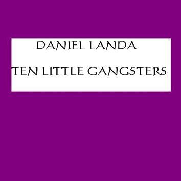 Ten Little Gangsters
