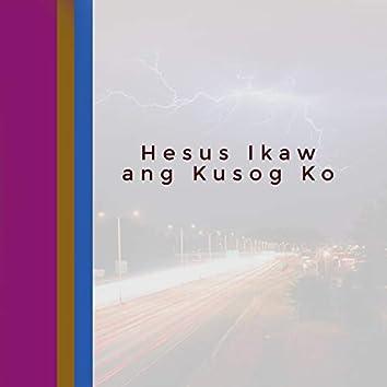 Hesus Ikaw Ang Kusog Ko