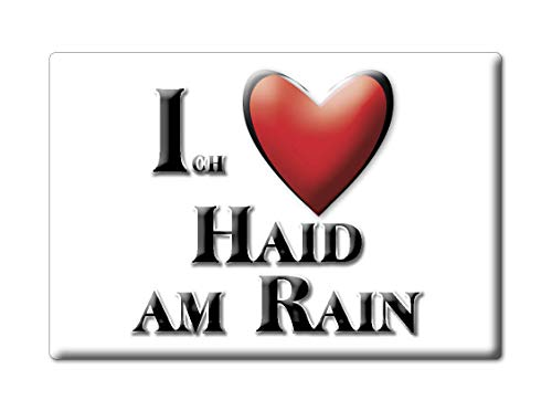 Enjoymagnets HAID AM RAIN (by) Souvenir Deutschland Bayern Fridge Magnet KÜHLSCHRANK Magnet ICH Liebe I Love