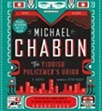 The Yiddish Policemen's Union CD Unabridged edition by Chabon, Michael published by HarperAudio Audio CD
