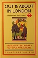 Out & About in London: In Association With London Transport
