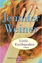 In Her Shoes / Good in Bed / Little Earthquakes (Jennifer Weiner's First Three, 1-3)