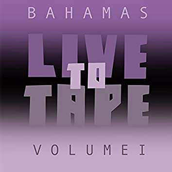 Live To Tape: Volume I