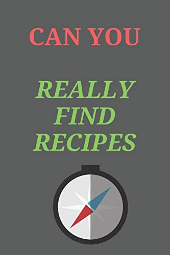 Best Deals! Can You Really Find RECIPES ?: All Purpose  Recipes  6x9 Blank Lined Formated Cooking N...