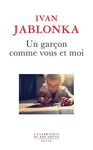 Un garçon comme vous et moi (French Edition)