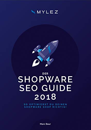 Shopware SEO Guide : So optimierst Du Deinen Shopware Shop richtig!