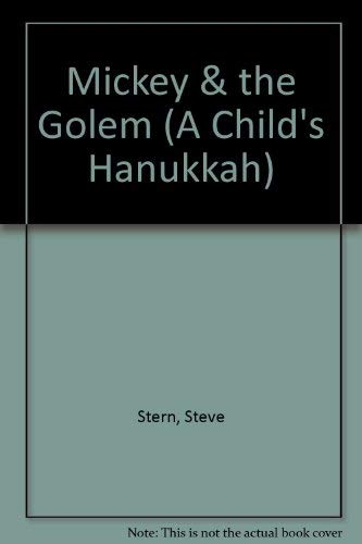 Mickey & the Golem (A Child's Hanukkah)