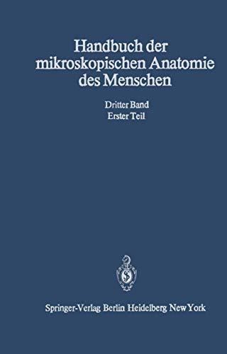 Haut und Sinnesorgane (Handbuch der mikroskopischen Anatomie des Menschen Handbook of Mikroscopic Anatomy (3 / 1))