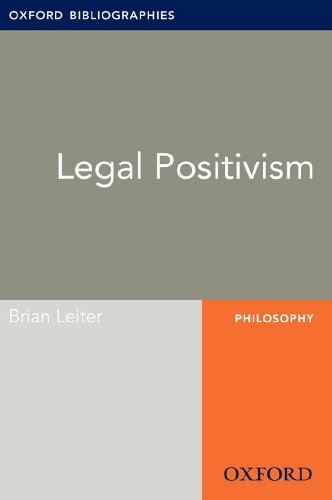 Legal Positivism: Oxford Bibliographies Online Research Guide (Oxford Bibliographies Online Research Guides)