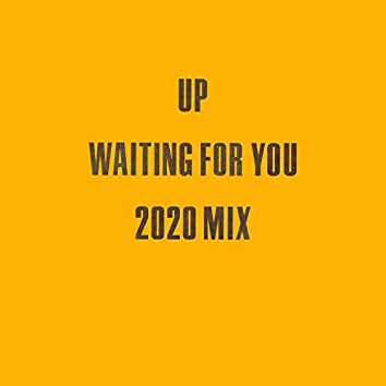 Waiting for You (2020 Mix)