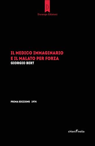 Il medico immaginario e il malato per forza (Italian Edition)