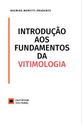 Introdução aos Fundamentos da Vitimologia (Factótum Cultural Livro 2)