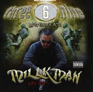 THREE 6 NINE LIFE, OR DEATH - DEATH SIDE -