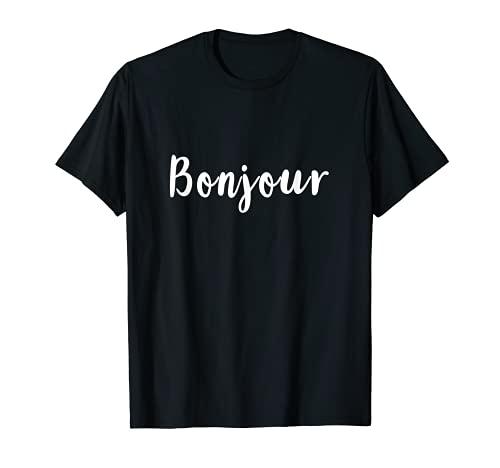 Bonjour, buen dia en idioma francés Camiseta