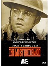 The Lost Battalion The Complete Uncut Movie Starring Rick Schroder with Bonus Program : Dear Home - Letters From World War I