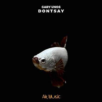 Dontsay
