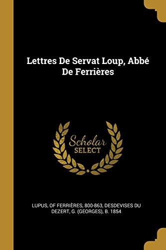 FRE-LETTRES DE SERVAT LOUP ABB