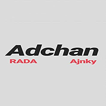Adchan (feat. Ajnky)