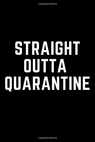 Straight Sutta Quarantine: Quarantine notebook,journal diary gift 110 lined pages 6x9 matte finish cover