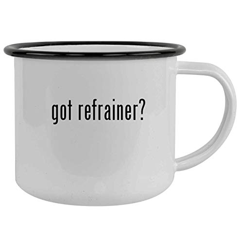 got refrainer? - 12oz Camping Mug Stainless Steel, Black