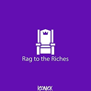 Rag to the Riches