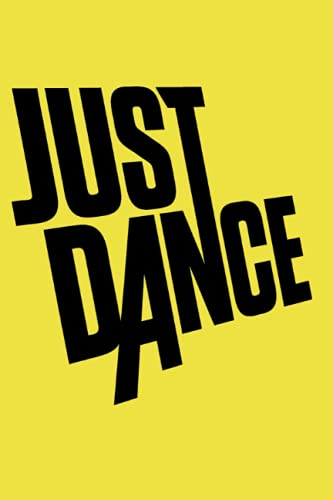 Just Dance: 6x9 100 pages journal lined note book