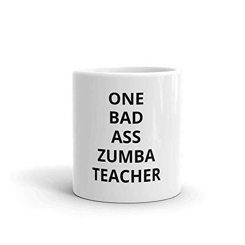 One Bad Ass Zumba Taza de café para profesores, regalo para profesores, 11 onzas 15 oz blanco