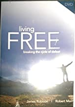 Living Free, Breaking the Cycle of Defeat set with 6 Lessons by James Robison & Robert Morris Living Free Set