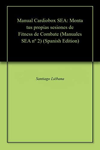 Manual Cardiobox SEA: Monta tus propias sesiones de Fitness de ...