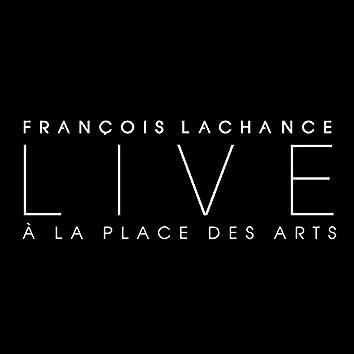 Live à la Place des Arts