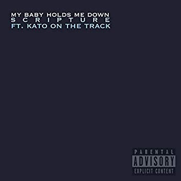 My Baby Holds Me Down (feat. Kato on the Beat)