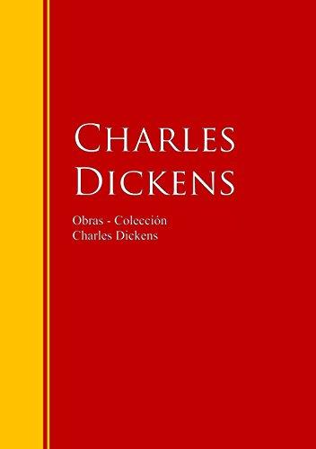 Obras - Colección de Charles Dickens: Biblioteca de Grandes Escritores (Spanish Edition)