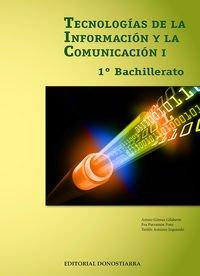 Tecnologías de la información y comunicación I - 1º Bachillerato - 9788470635038