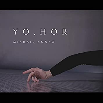 Yo, Hor