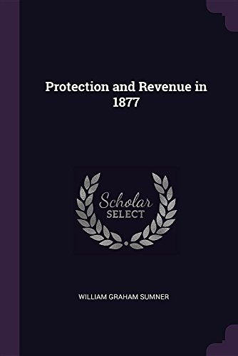 PROTECTION & REVENUE IN 1877