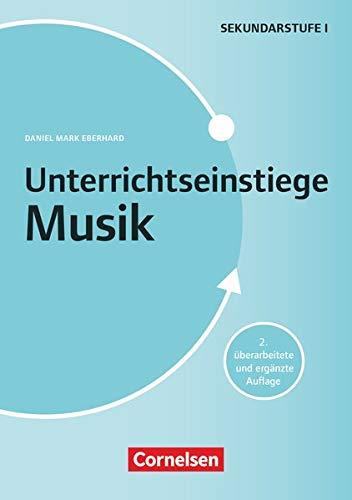 Unterrichtseinstiege - Musik - Klasse 5-10: (2. Auflage) - Buch mit Kopiervorlagen