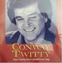 Conway Twitty Sings Country Music's Greatest Love Songs