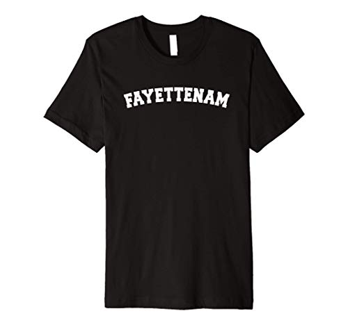 Fayettenam Fayetteville North Carolina Bragg Airborne Local Premium T-Shirt