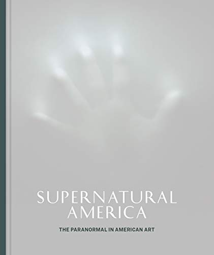 Compare Textbook Prices for Supernatural America: The Paranormal in American Art First Edition ISBN 9780226786827 by Cozzolino, Robert