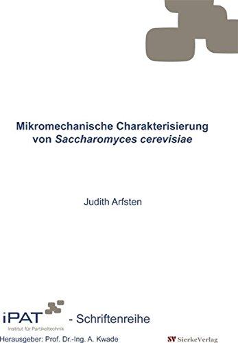 Mikromechanische Charakerisierung von Saccharomyces cerevisiae
