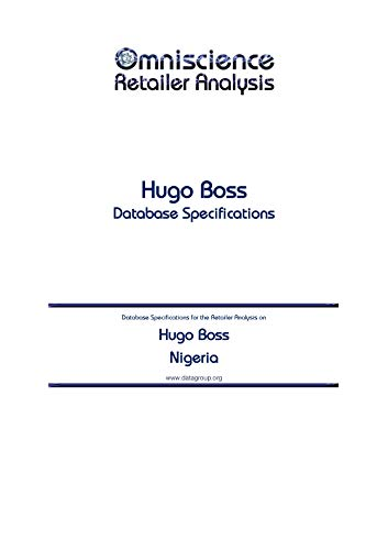 Hugo Boss – Nigeria: Retailer Analysis Database Specifications (Omniscience Retailer Analysis – Nigeria…