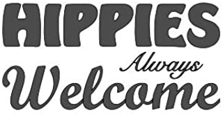Best hippies always welcome sign Reviews