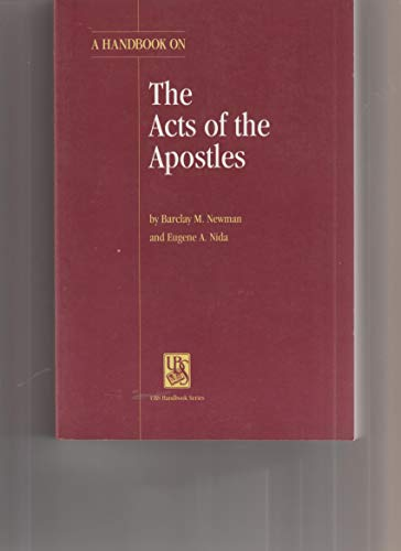 A Handbook on the Acts of the Apostles (HELPS FOR TRANSLATORS)