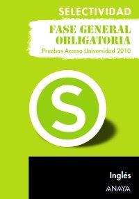 Inglés. Fase general obligatoria. (Selectividad/PAU 2010)