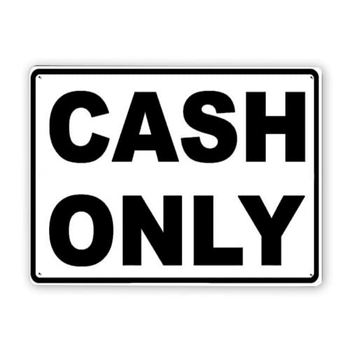 Warning Sign,Cash Only Accepted Sign,Traffic Sign Road Sign Business Sign 12x16 Inch...
