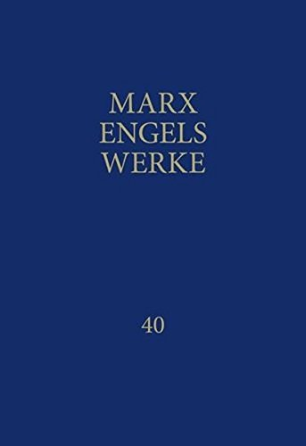 MEW / Marx-Engels-Werke Band 40: November 1837 bis August 1844