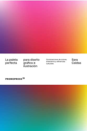 La paleta perfecta para Diseño gráfico e Ilustración. Combinaciones De Colores, Simbolismo y referencias Culturales