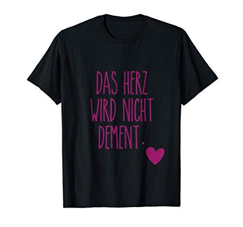 Das Herz Wird Nicht Dement Pflege Altenheim Krankenschweste T-Shirt