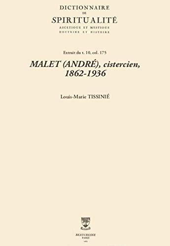 MALET (ANDRÉ), cistercien, 1862-1936 (Dictionnaire de spiritualité) (French Edition)